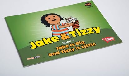 Jake and Tizzy Book 4 – Jake is Big and Tizzy is Little.jpg